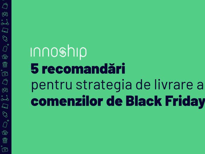 Innoship - 5 recomandari de Black Friday 2020